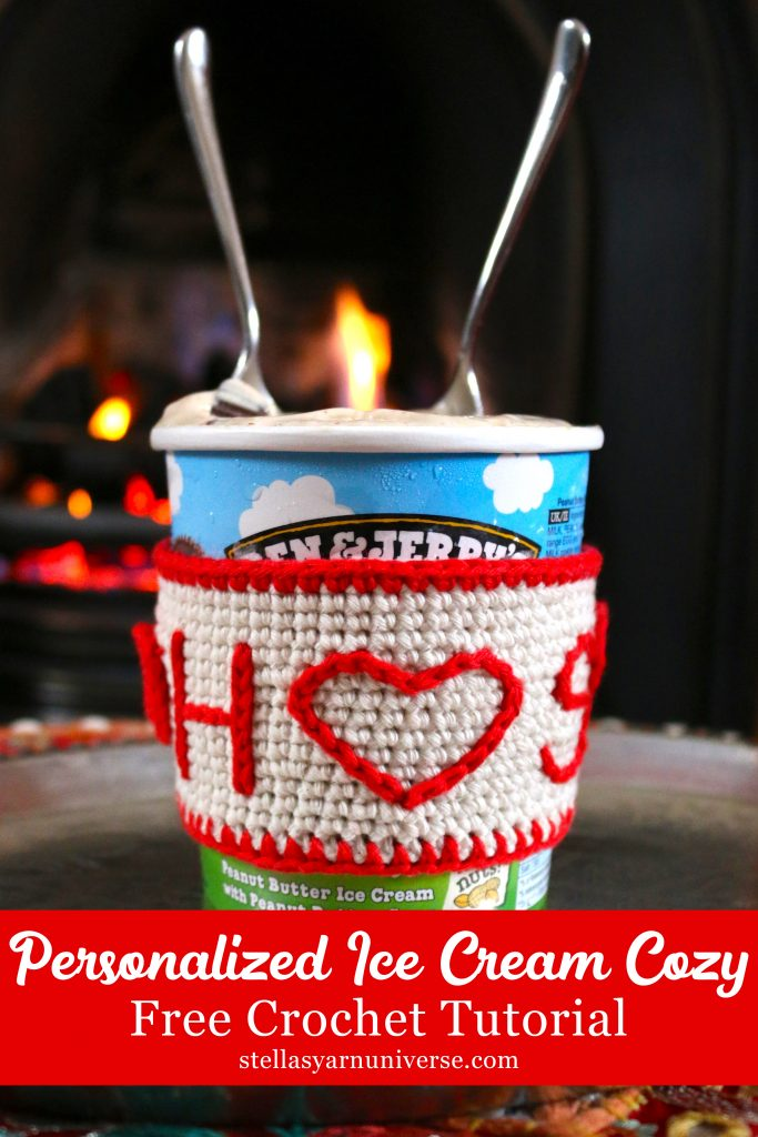Personalized Ice Cream Cozy | Free Crochet Tutorial | Crochet Gift Ideas for Valentine's Day | stellasyarnuniverse.com