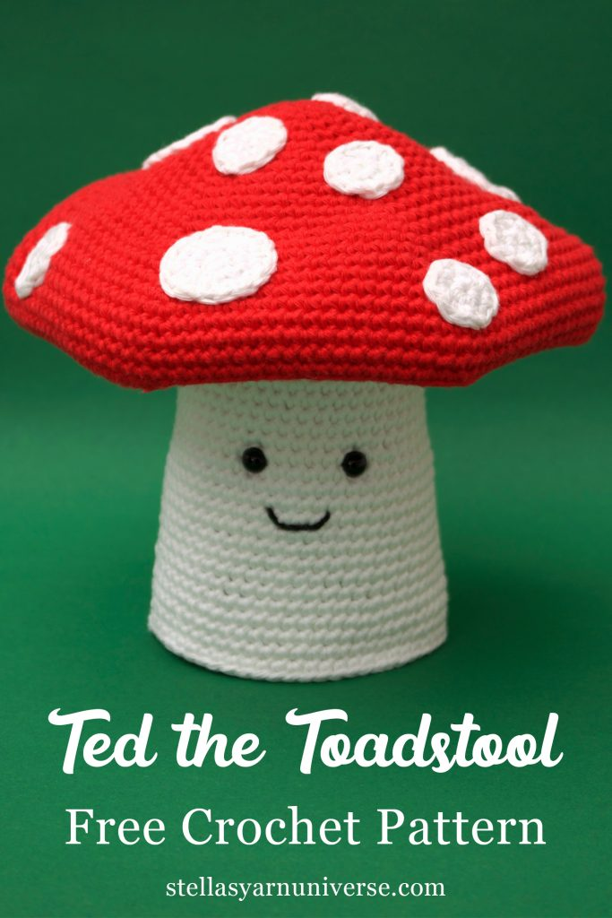 Ted the Toadstool | Free Amigurumi Pattern | Free Crochet Patterns at stellasyarnuniverse.com