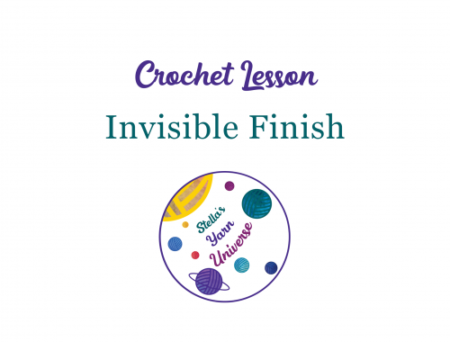 Invisible finish crochet tutorial | stellasyarnuniverse.com