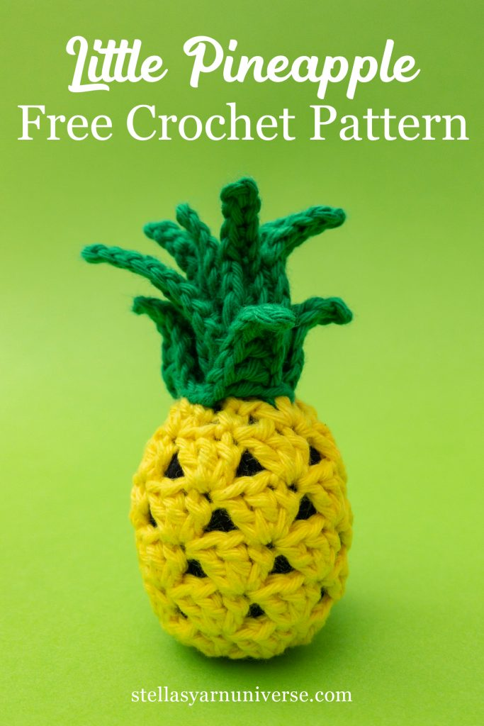 Little Pineapple Free Crochet Pattern + Video Tutorial | stellasyarnuniverse.com
