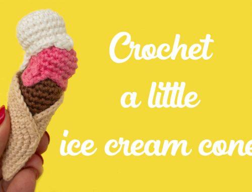 Crochet a little ice cream cone | Free crochet pattern | stellasyarnuniverse.com
