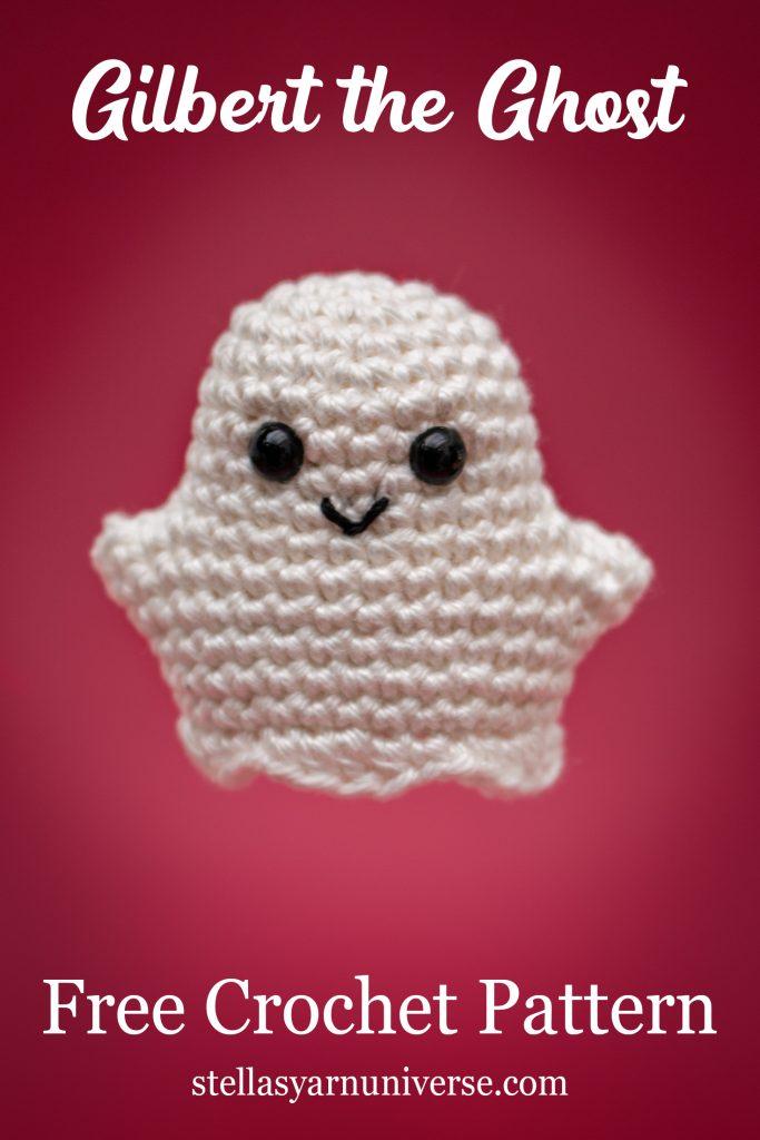 Gilbert the Ghost | Little Ghost Free Amigurumi Pattern | Stella's Yarn Universe