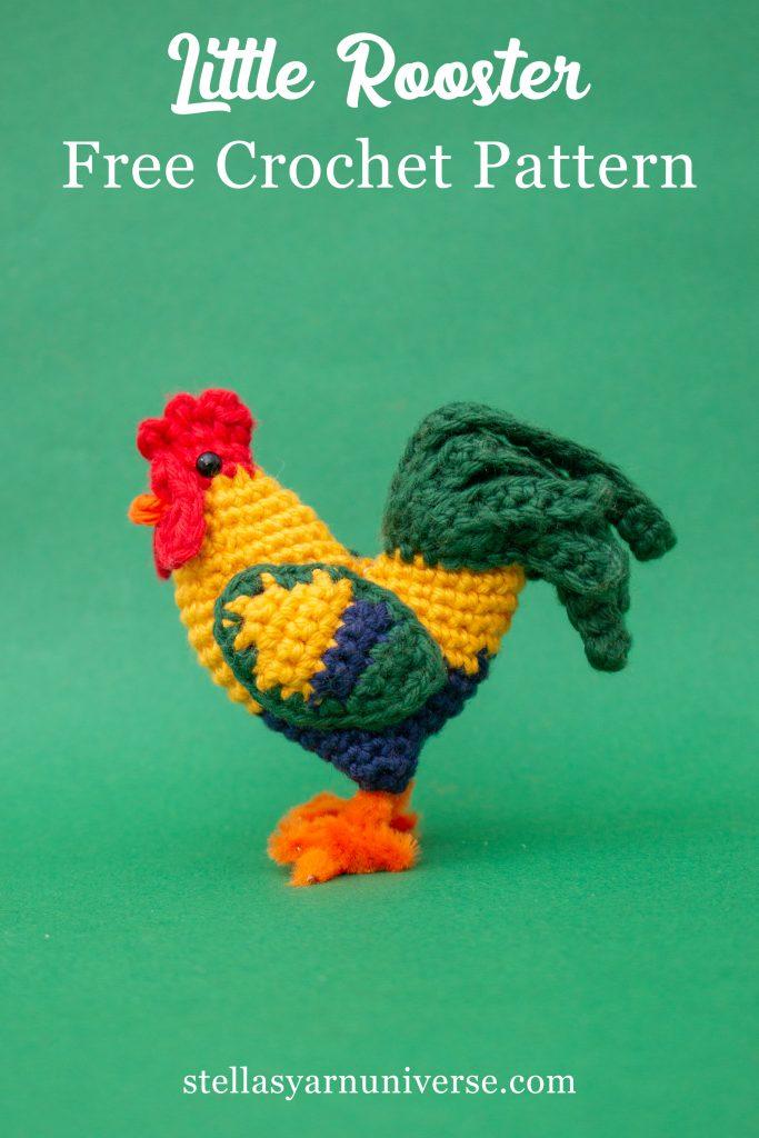 Amigurumi Rooster - Free Crochet Pattern | stellasyarnuniverse.com