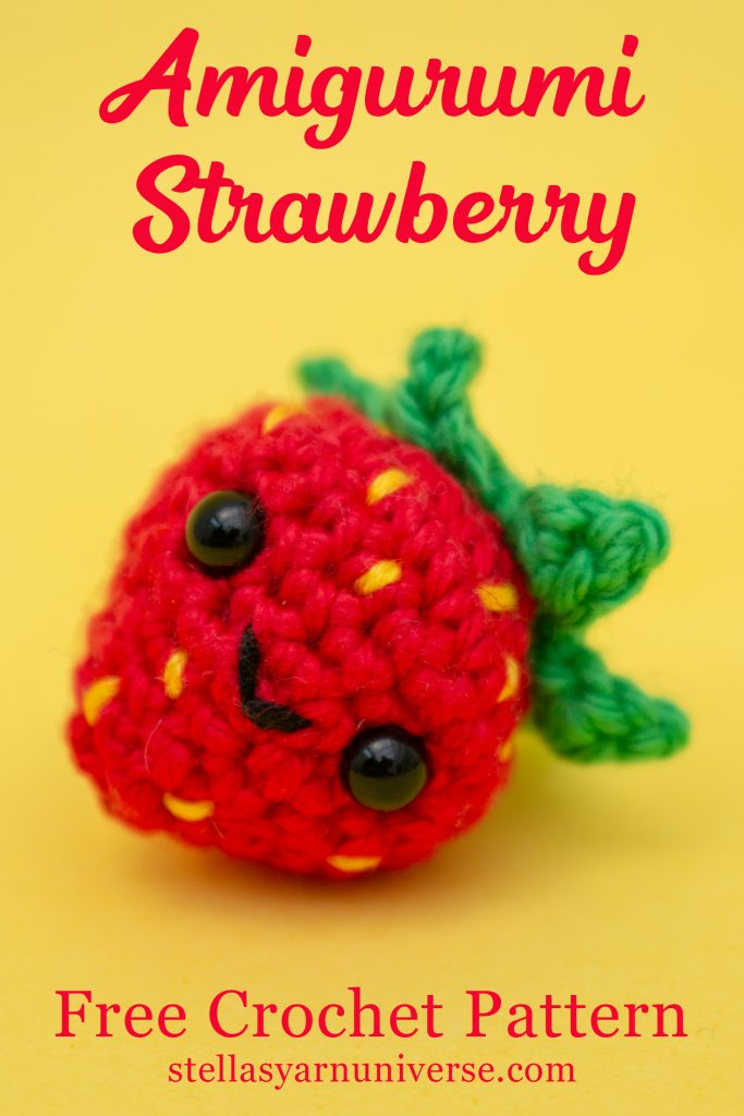 Amigurumi Strawberry Free Crochet Pattern | stellasyarnuniverse.com #freeamigurumipatterns