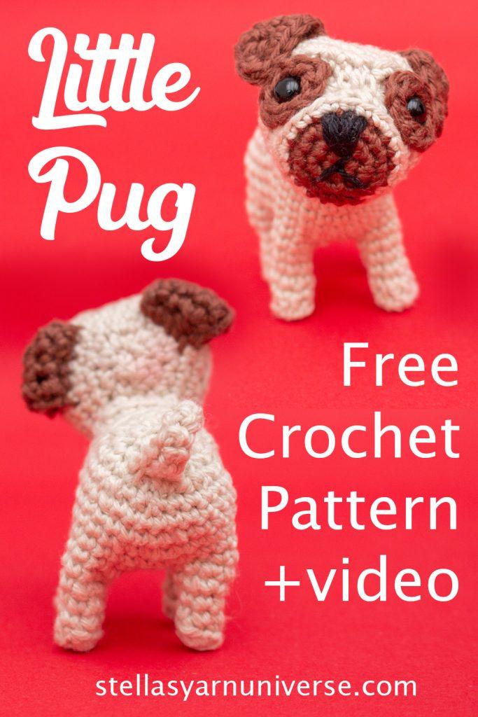 Little Pug Amigurumi Pattern - Free Dog Crochet Pattern | stellasyarnuniverse.com